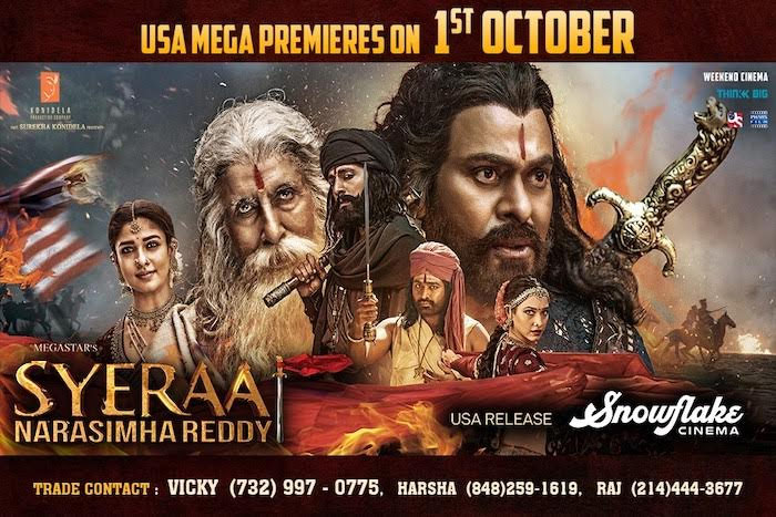 MegaStar's SyeRaa North America Release by SNOWFLAKE CINEMA
