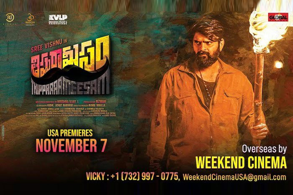 Thippara Meesam Overseas release by WEEKEND CINEMA