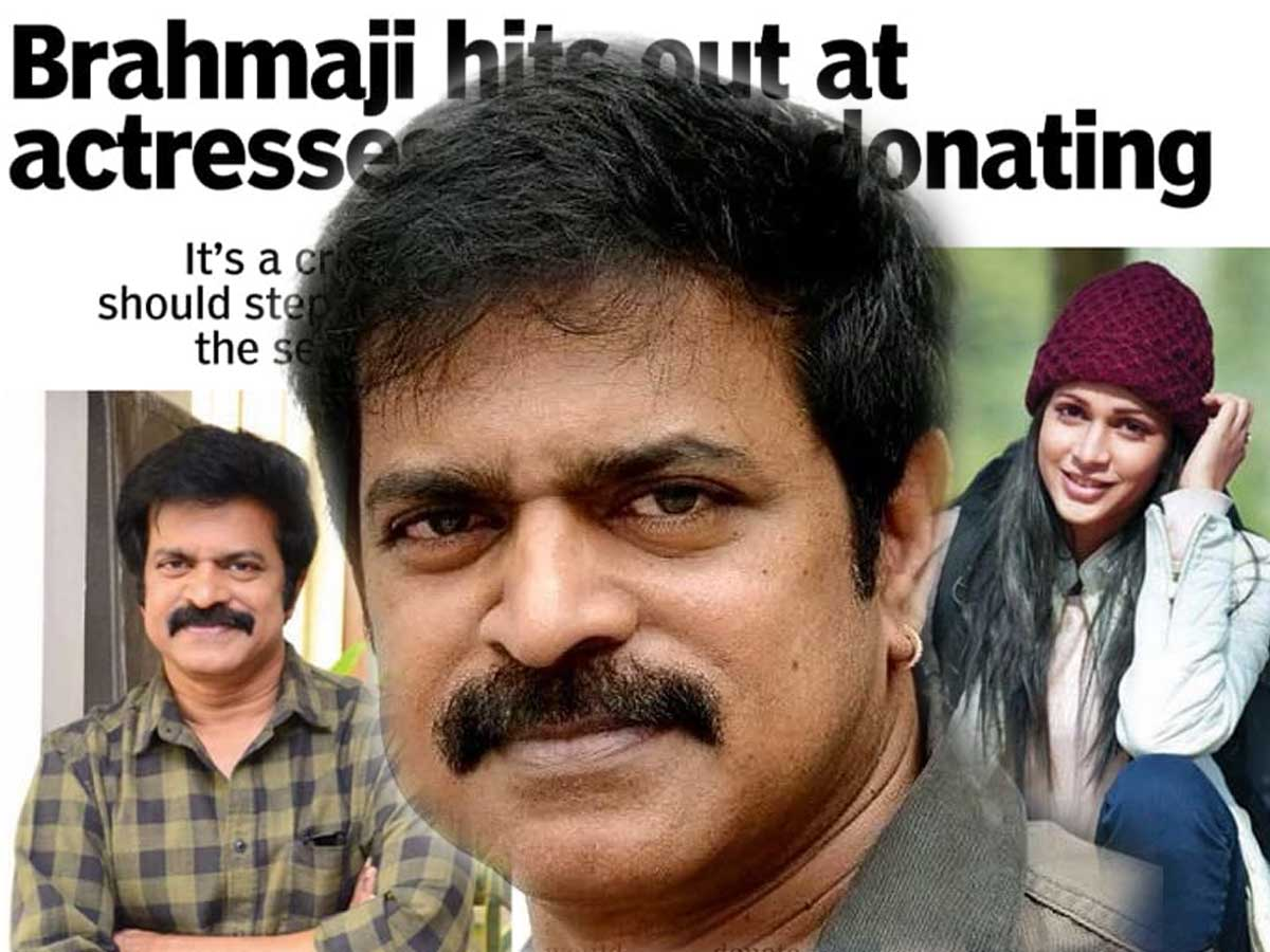 Actor Brahmaji Hits Out At Star Heroines, But..